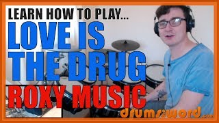 ★ Love Is The Drug (Roxy Music) ★ Drum Lesson PREVIEW | How To Play Song (Paul Thompson)