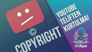 Youtube da Teliften Kurtulma ve Telifli İçeriği Kolayca Temizleme