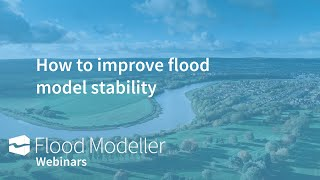 How to improve flood model stability