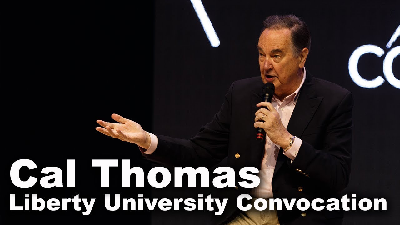 Cal Thomas - Liberty University Convocation