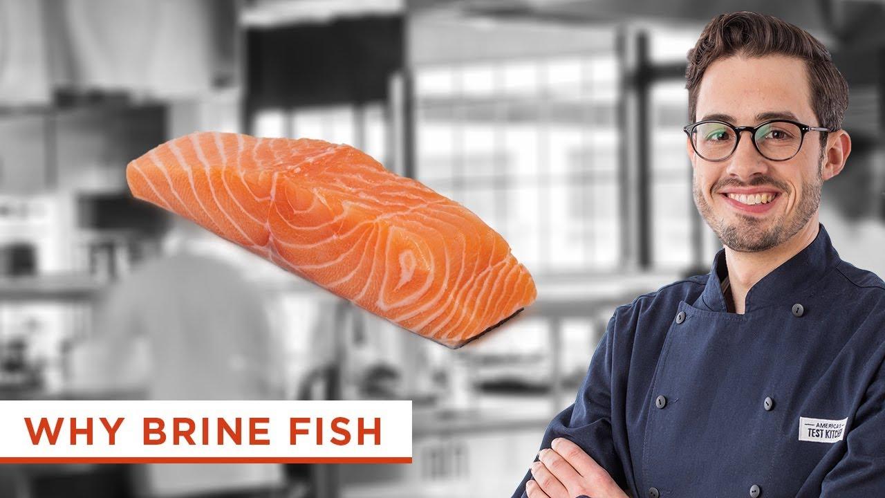 America S Test Kitchen Fish Brine