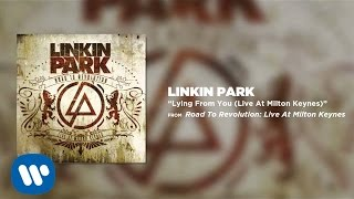 Linkin Park - Lying From You (Live At Milton Keynes)