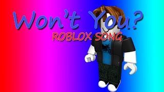 "ROBLOX SONG MUSIC VIDEO | ""Won't You?"" 
