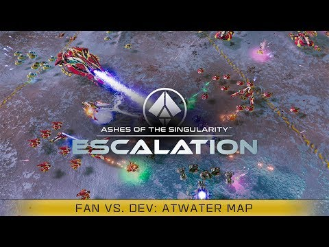 Fans vs Dev Match #1 [Atwater Map] - Ashes of the Singularity: Escalation