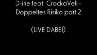°+°+°D-Irie feat. CrackaVeli - Doppeltes Risiko Part.ll °+°+