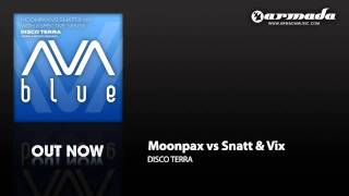 Moonpax vs Snatt & Vix with Xspective Sense - Disco Terra (Artento Divini Remix) [AVAD028]