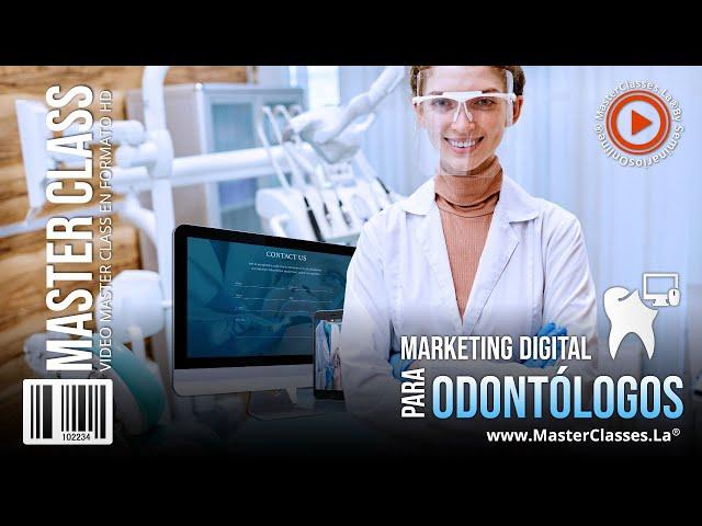 Marketing digital para odontólogos - Posiciona tu clínica.
