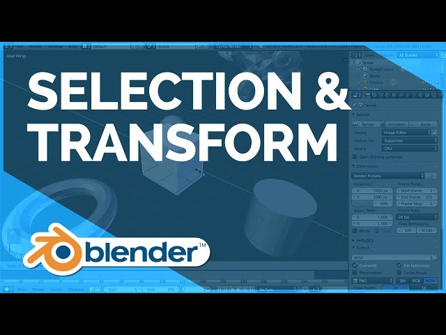 Selection & Transform - Blender Fundamentals