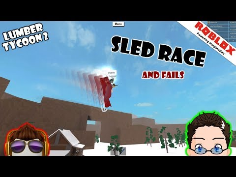 Sled Race! (and our fails) Roblox Lumber Tycoon 2