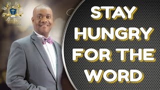 Stay Hungry for The Word -  08-11-19