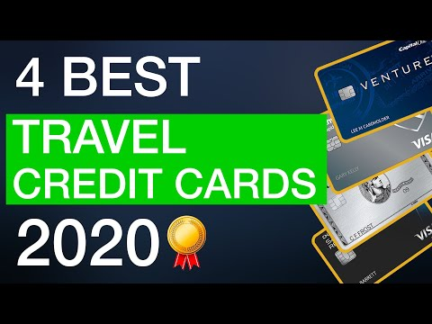 The 4 BEST Credit Cards For Travel In 2020!
