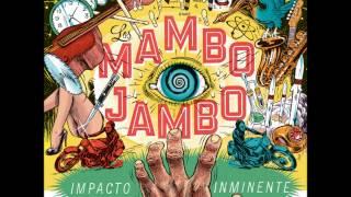 "Los Mambo Jambo ""Impacto Inminente"" (Full Album)"
