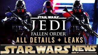 STAR WARS JEDI FALLEN ORDER: Full Details + Release Date + Leaks | Star Wars News
