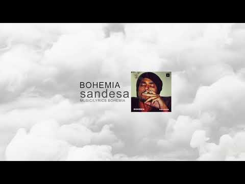BOHEMIA - Sandesa (Official Audio) SNBV2