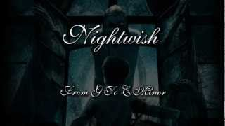 Nightwish - From G To E Minor