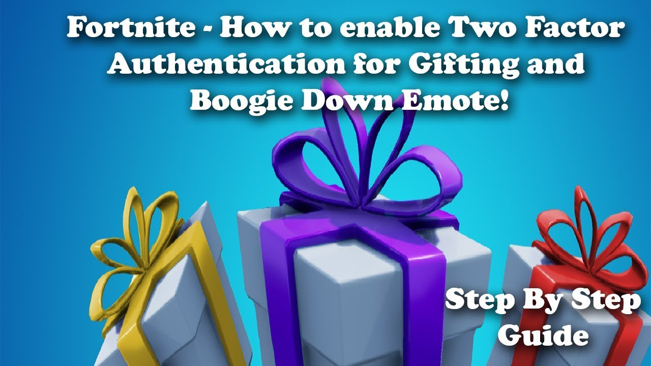 Fortnite - How to Enable Two Factor Authentication for ...