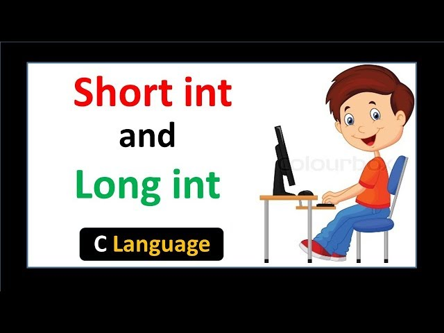 Short Int and Long Int in C language - Hindi