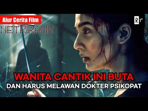 DOKTER PSIKOPAT INI MENGINCAR WANITA BUTA!   Alur Cerita Film NETRIKANN (2021)