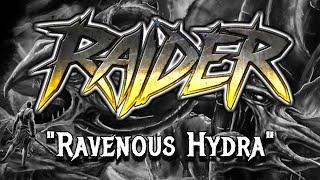 RAIDER - RAVENOUS HYDRA (OFFICIAL LYRIC VIDEO)