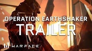 Video Warface - Trailer - Earth Shaker Special Operation download MP3, 3GP, MP4, WEBM, AVI, FLV Juli 2018