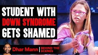 Student With DOWN SYNDROME Gets SHAMED (Behind-The-Scenes) | Dhar Mann Studios