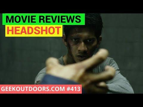 Headshot Movie Review #Geekoutdoors.com EP413