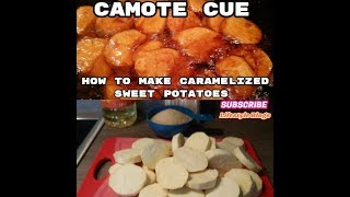 HOW TO MAKE CARAMELIZED SWEET POTATO    CAMOTE CUE