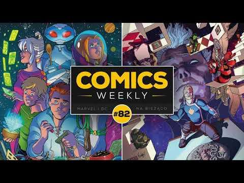 Comics Weekly #82 – Rodzinnie: Guardians of the Galaxy, X-Men, Parkerowie i… Jetsonowie