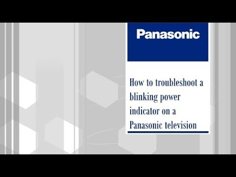 Panasonic VIERA Television - How to troubleshoot a blinking power indicator