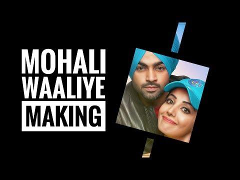 Making | Mohali Waaliye | Jordan Sandhu | Surbhi Mahendru | Bunty Bains