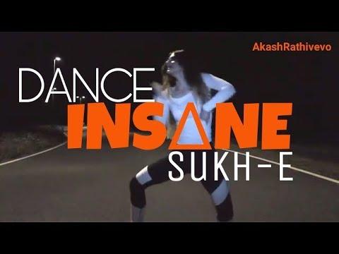 INSANE : DANCE HOT ft. Sukh-E | Jaani |...