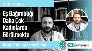 Eş Bağımlılığı Daha Çok Kadınlarda Görülmekte - Uzman Psikolog Ahmet Yılmaz