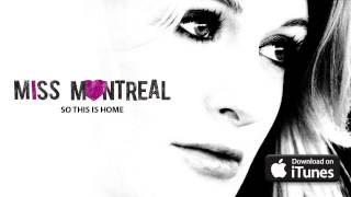 Watch Miss Montreal So This Is Home video