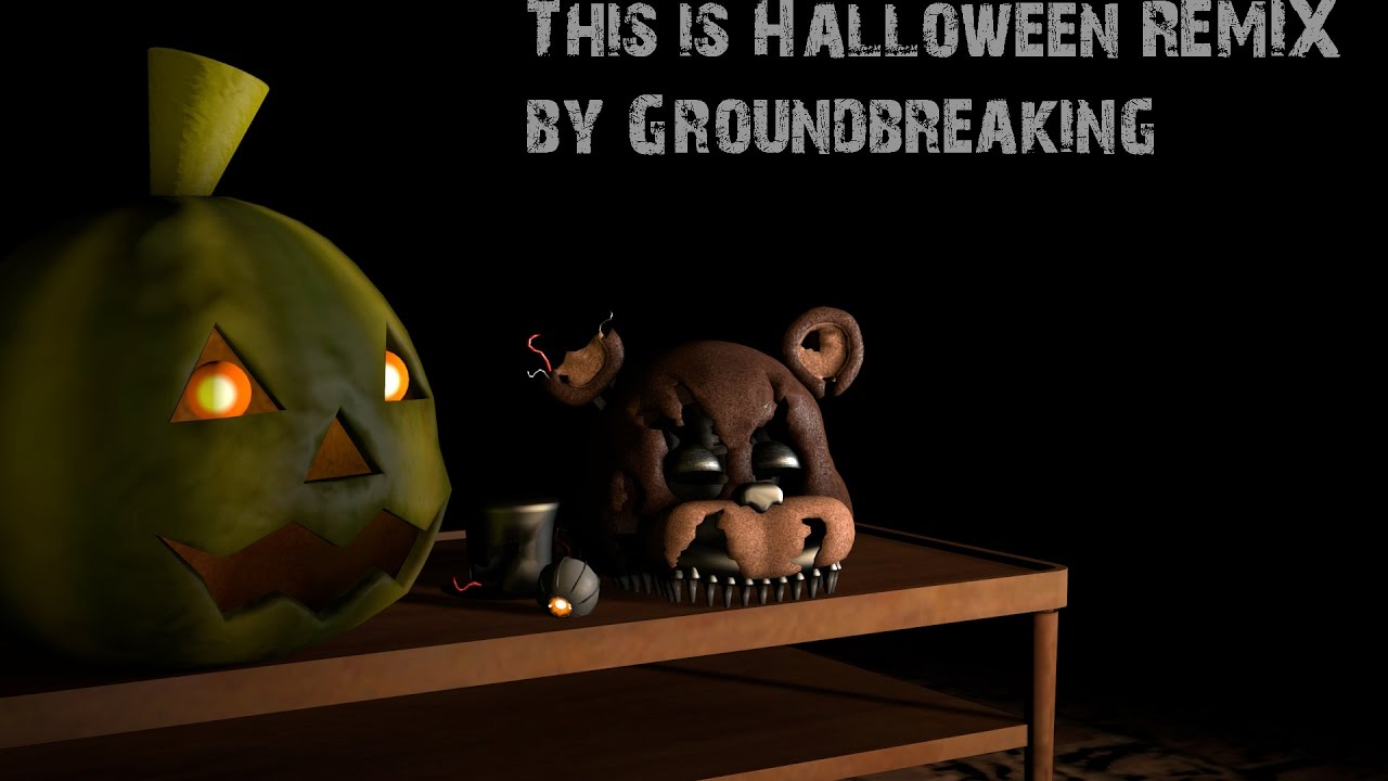 SFM FNAF] This is Halloween REMIX by Groundbreaking - YouTube