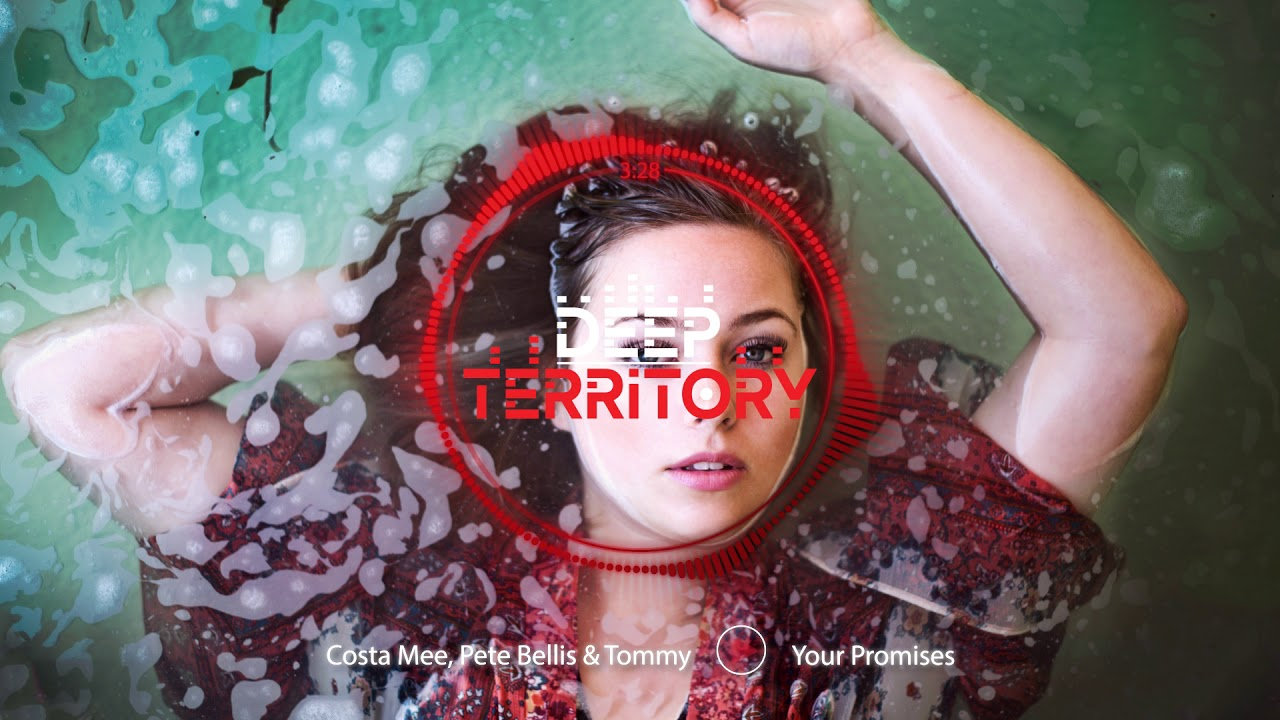 Costa Mee, Pete Bellis & Tommy — Your Promises
