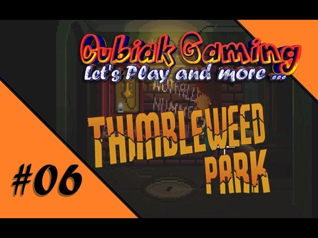 ROTHAARIGE MONSTER AUS DER KANALISATION ★ Let's Play Thimbleweed Park #06