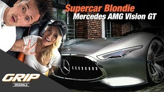 Supercar Blondie meets Mercedes AMG Vision GT | GRIP Originals