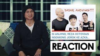 VIDEO BUAT REZA 'ARAP' OKTOVIAN. TENTANG ANJ#NG.   Reaction Video