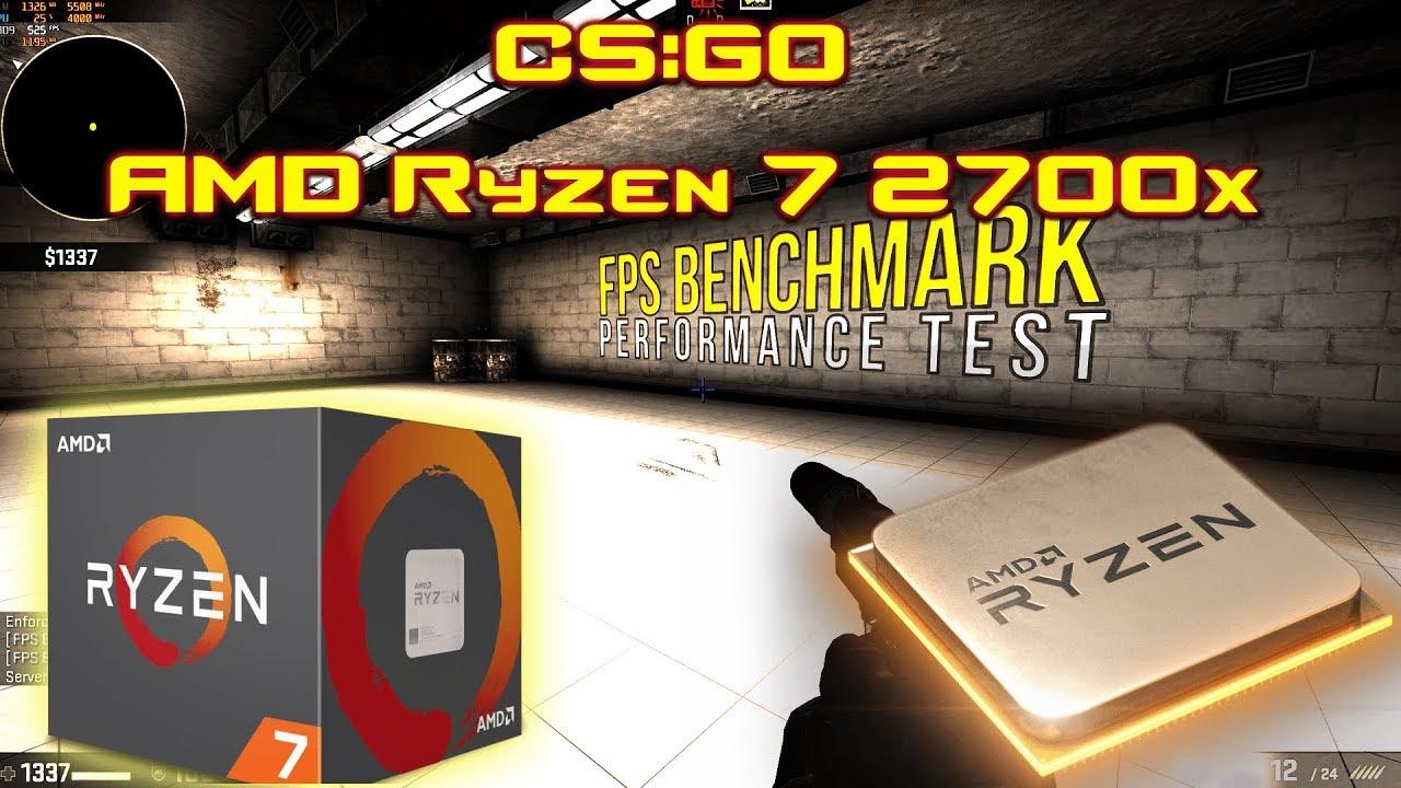 CS:GO AMD Ryzen 7 2700x benchmark   CS:GO FPS Benchmark on GTX 1080 TI