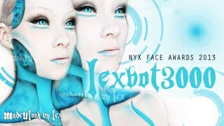 Lexbot 3000 Robot Makeup Tutorial | NYX FACE AWARDS 2013