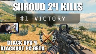 Shroud's Squad manages to get 24 KILLS in Blackout   Black Ops 4 Blackout Beta PC