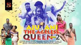 AJU ANI (The Ageless Queen) SEASON 2 (Cinematic Full HD) (Starring Flash boy, Bella Ebinum, Adaeze)