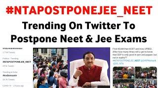 #NTAPOSTPONEJEE_NEET Trending On Twitter To Postpone NEET & JEE 2020 Exams