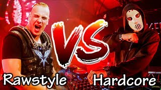 RAWSTYLE VS HARDCORE - Part 1