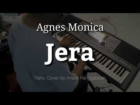 Jera - Agnes Monica | Piano Cover By Andre Panggabean