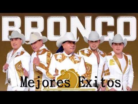 Bronco Exitos - Lo Mejor De Bronco [Super Romanticas]