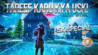 Tareef Karu Kya Uski | Free Fire Best Edited Beat Sync Montage by kaushik | Road to 20K