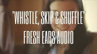 Whistle, Skip & Shuffle - Happy Royalty Free Background Music for Videos by Fresh Ears Audio