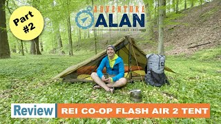 PART 2 REVIEW: REI Co-op Flash Air 2 Tent | Tips & Tricks, Condensation Fixes, & more...