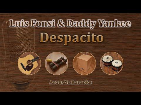 Despacito - Luis Fonsi & Daddy Yankee Acoustic Karaoke
